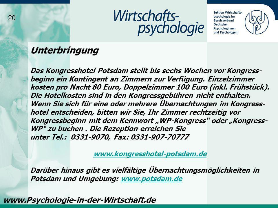 Unterbringung www.Psychologie-in-der-Wirtschaft.de 20
