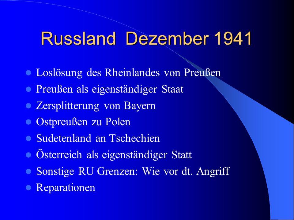 Russland Dezember 1941 Loslösung des Rheinlandes von Preußen