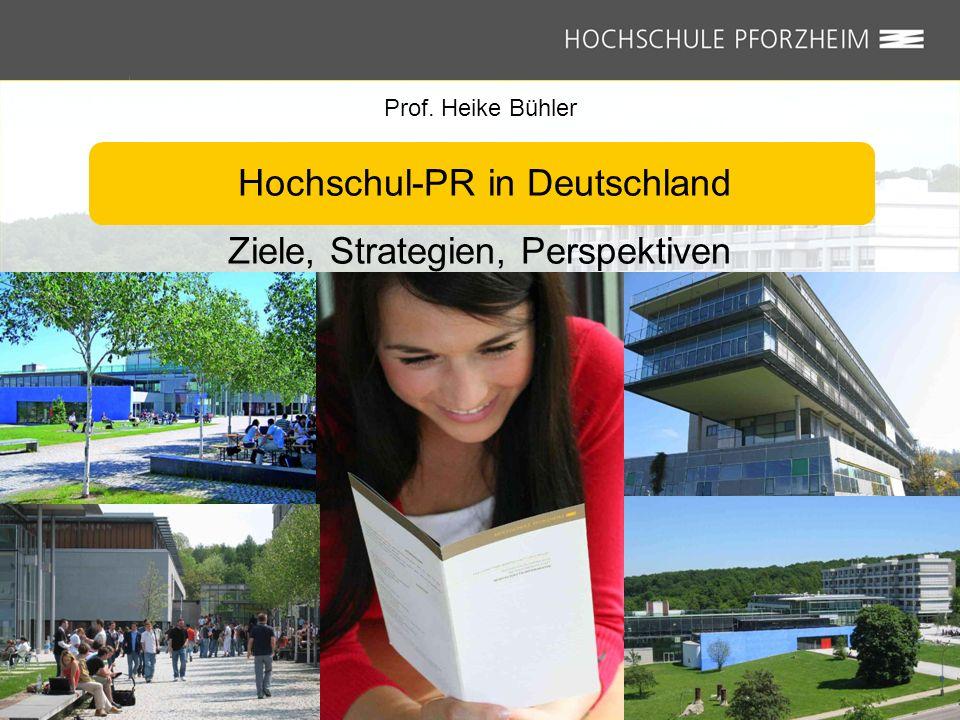 Hochschul-PR in Deutschland Ziele, Strategien, Perspektiven