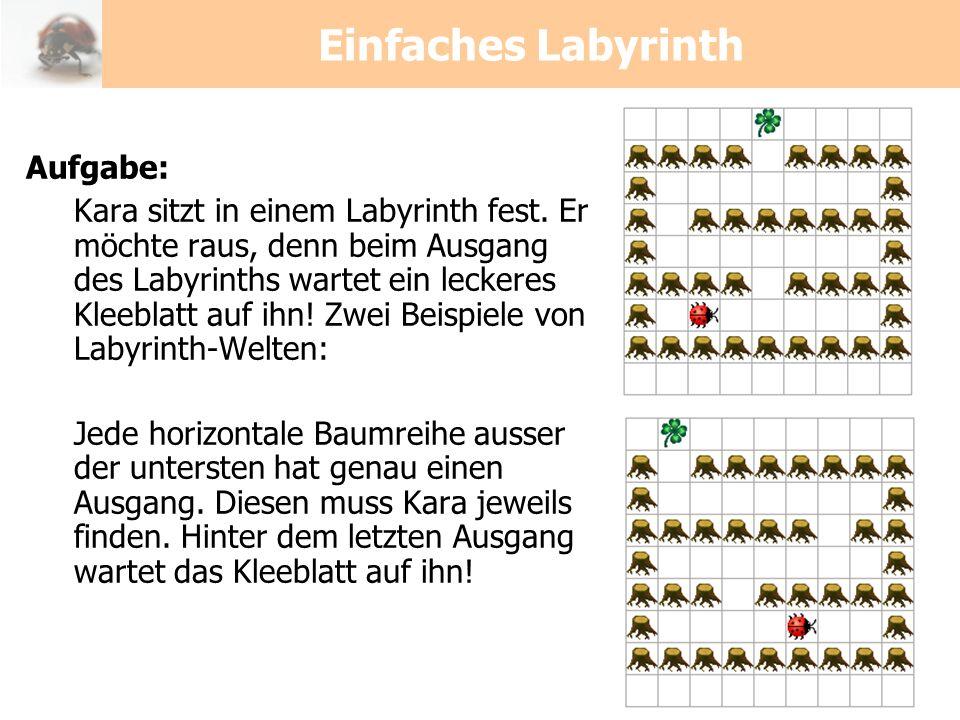 Einfaches Labyrinth Aufgabe: