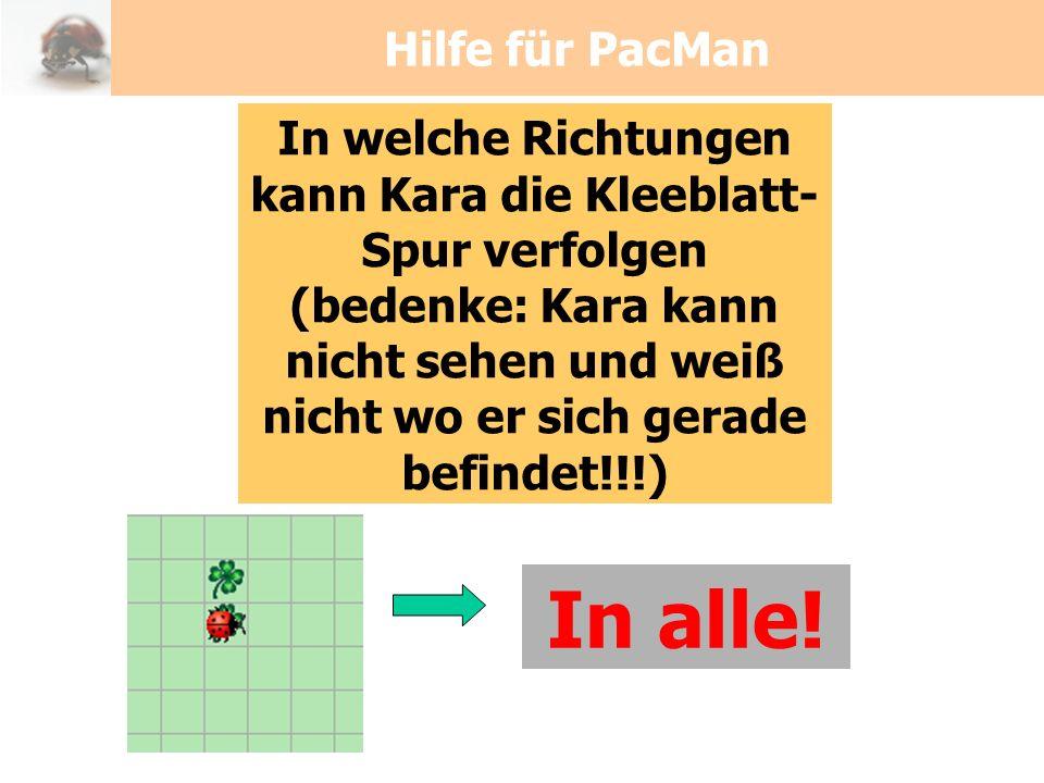 In alle! Hilfe für PacMan