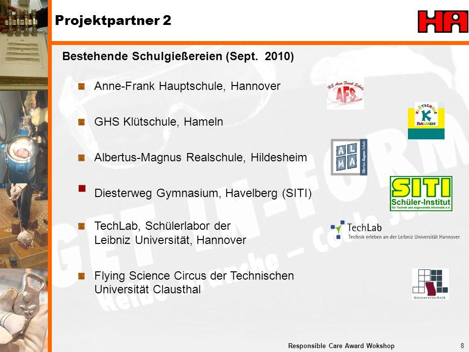Projektpartner 2 Bestehende Schulgießereien (Sept. 2010)