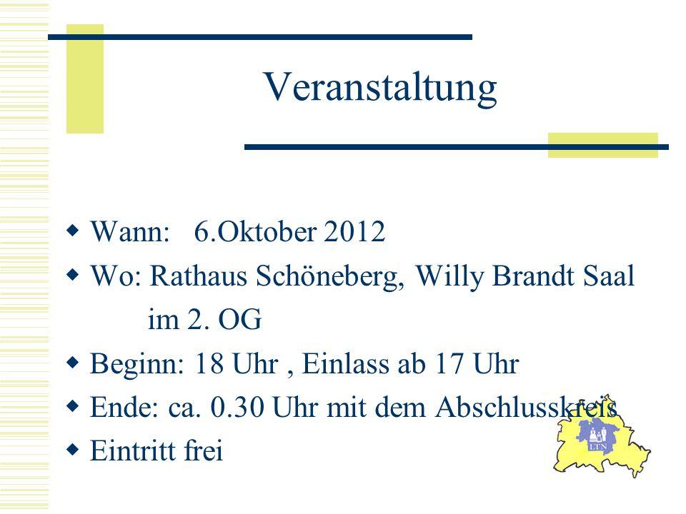 Veranstaltung Wann: 6.Oktober 2012