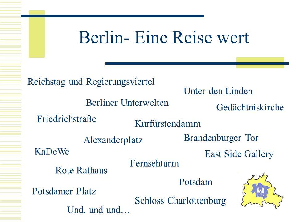 Berlin- Eine Reise wert