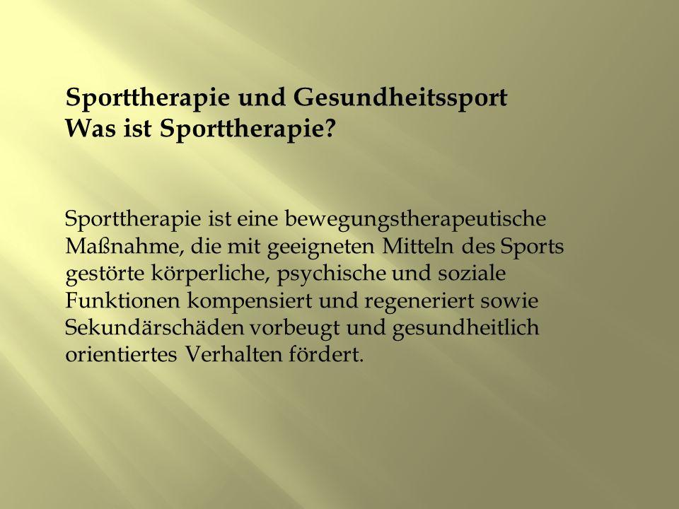 Sporttherapie und Gesundheitssport Was ist Sporttherapie