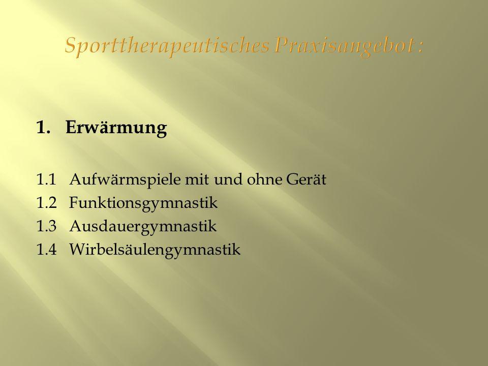 Sporttherapeutisches Praxisangebot :