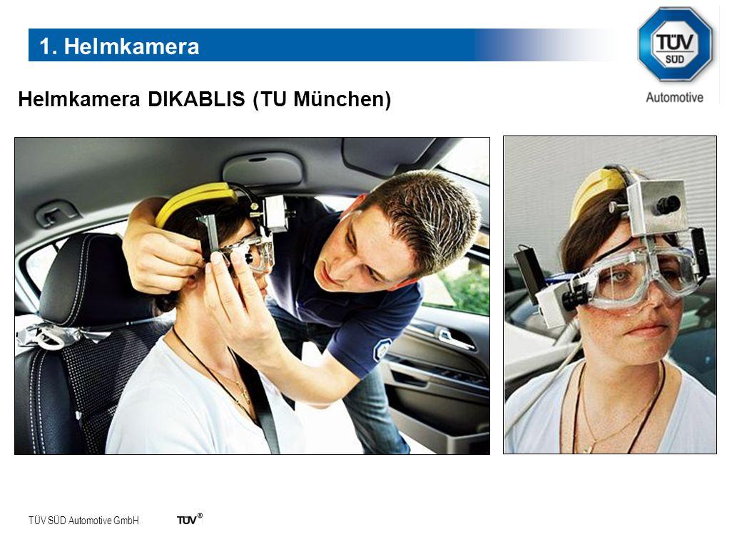 1. Helmkamera Helmkamera DIKABLIS (TU München)