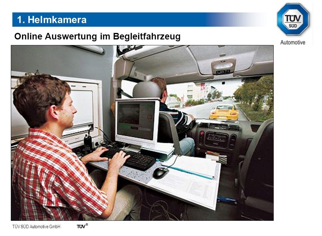 1. Helmkamera Online Auswertung im Begleitfahrzeug