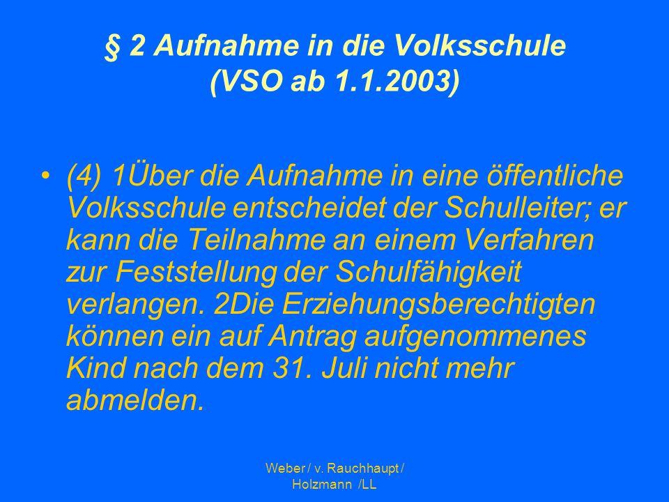 § 2 Aufnahme in die Volksschule (VSO ab 1.1.2003)