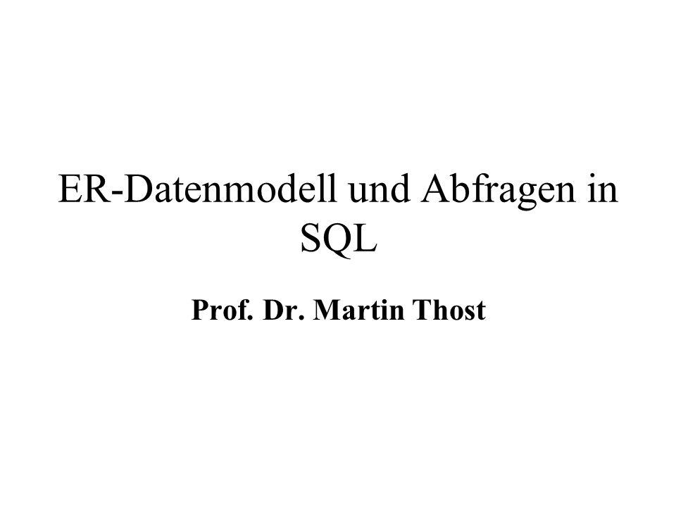 ER-Datenmodell und Abfragen in SQL