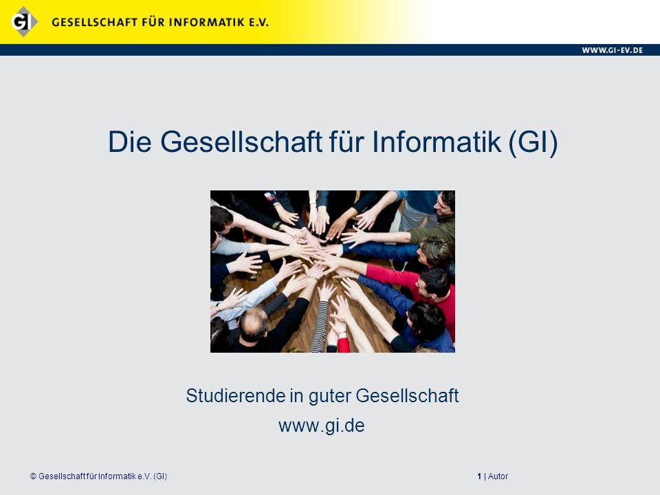 Die Gesellschaft für Informatik (GI)
