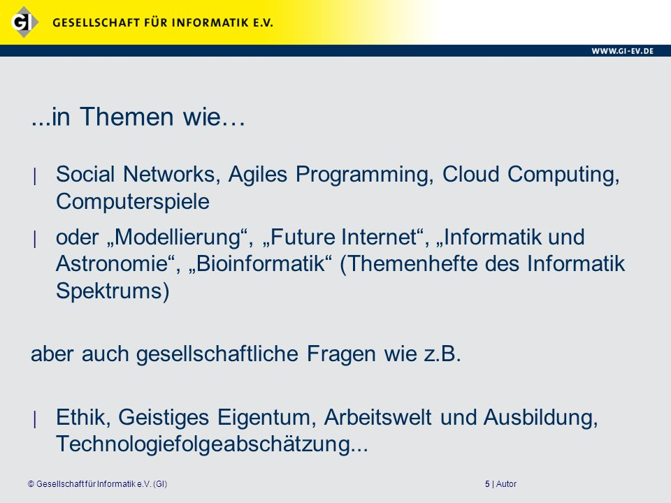 ...in Themen wie… Social Networks, Agiles Programming, Cloud Computing, Computerspiele.