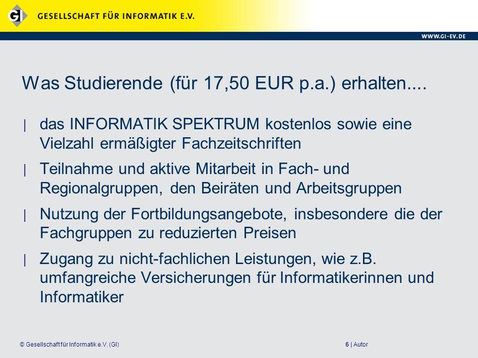 Was Studierende (für 17,50 EUR p.a.) erhalten....