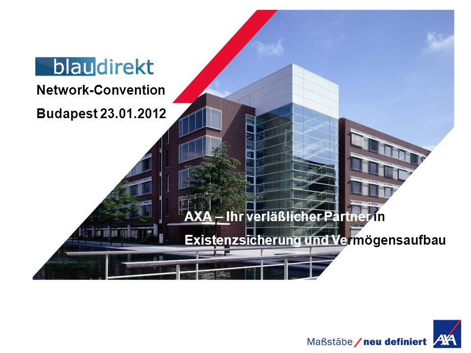 Network-Convention Budapest AXA – Ihr verläßlicher Partner in.