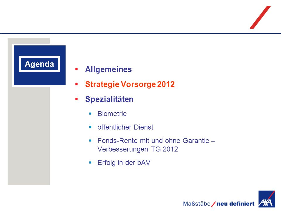 Allgemeines Agenda Strategie Vorsorge 2012 Spezialitäten Biometrie