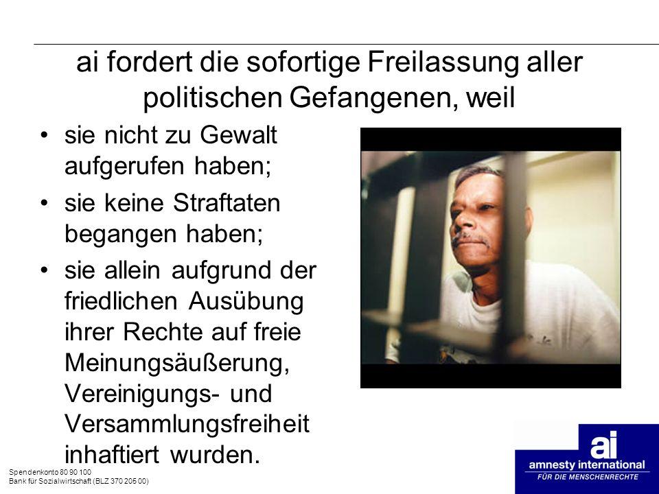 ai fordert die sofortige Freilassung aller politischen Gefangenen, weil
