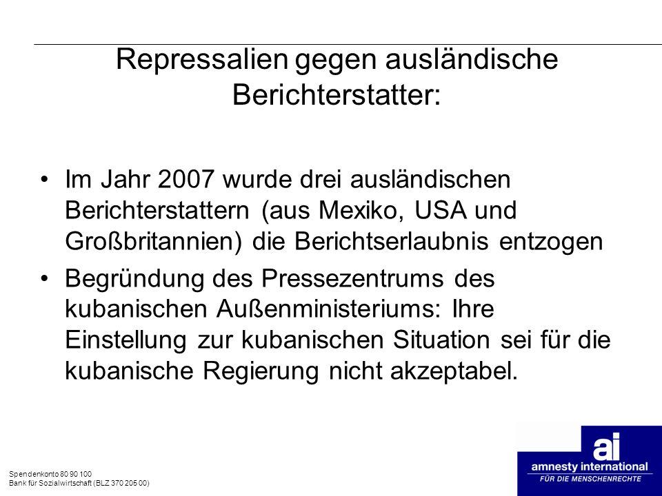 Repressalien gegen ausländische Berichterstatter: