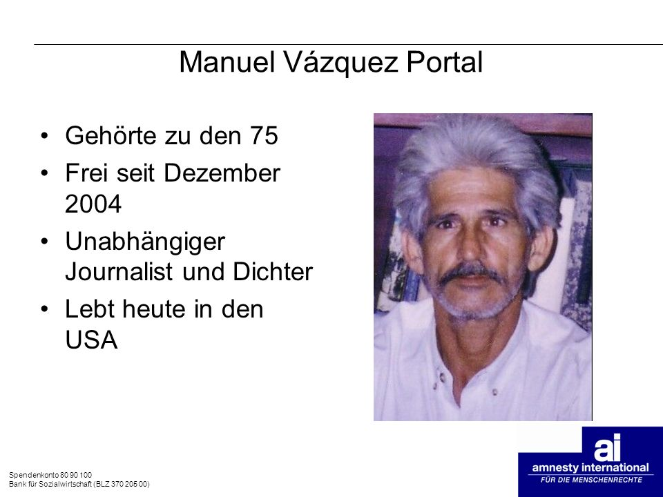 Manuel Vázquez Portal Gehörte zu den 75 Frei seit Dezember 2004