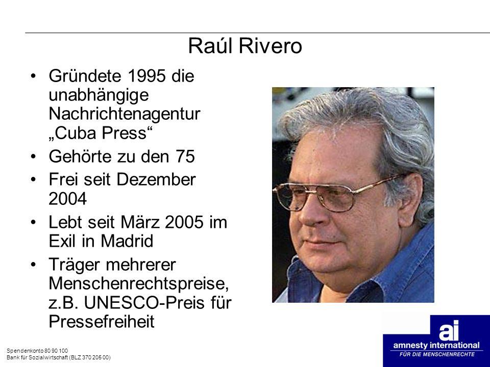 """Raúl Rivero Gründete 1995 die unabhängige Nachrichtenagentur """"Cuba Press Gehörte zu den 75. Frei seit Dezember 2004."""