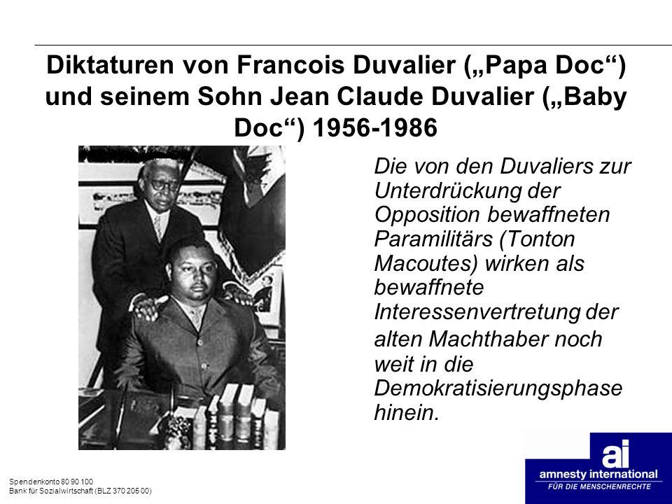 """Diktaturen von Francois Duvalier (""""Papa Doc ) und seinem Sohn Jean Claude Duvalier (""""Baby Doc ) 1956-1986"""
