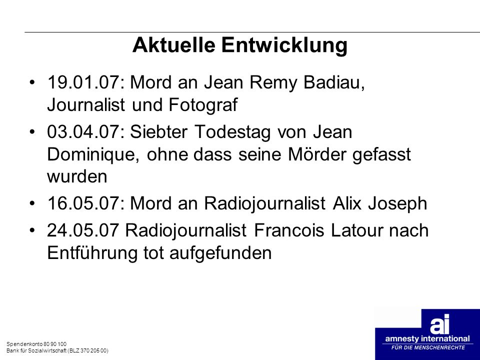 Aktuelle Entwicklung 19.01.07: Mord an Jean Remy Badiau, Journalist und Fotograf.