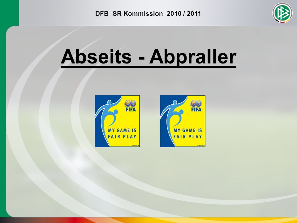 Abseits - Abpraller
