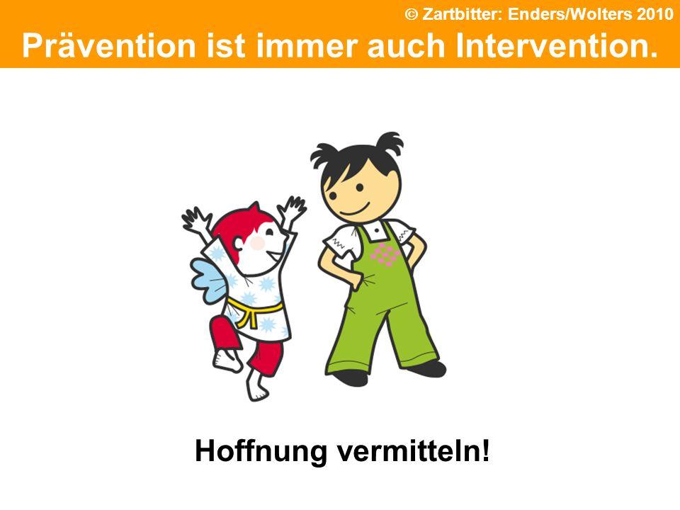 Prävention ist immer auch Intervention.