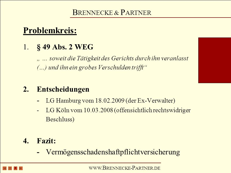 Problemkreis: 1. § 49 Abs. 2 WEG
