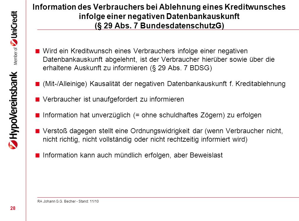 Information des Verbrauchers bei Ablehnung eines Kreditwunsches infolge einer negativen Datenbankauskunft (§ 29 Abs. 7 BundesdatenschutzG)