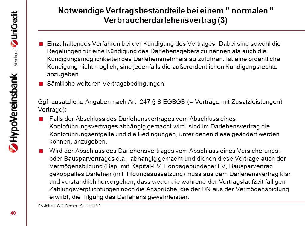 Notwendige Vertragsbestandteile bei einem normalen Verbraucherdarlehensvertrag (3)