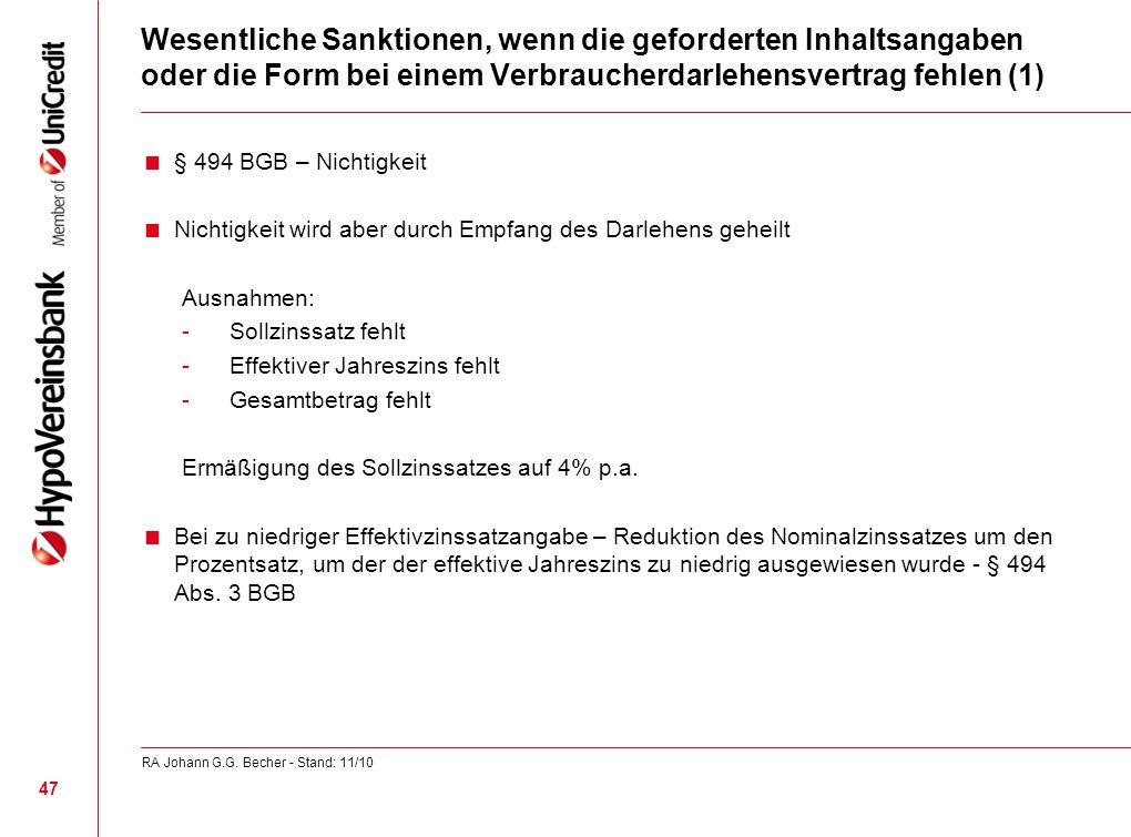 Wesentliche Sanktionen, wenn die geforderten Inhaltsangaben oder die Form bei einem Verbraucherdarlehensvertrag fehlen (1)