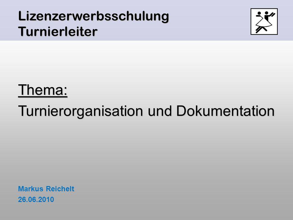 Turnierorganisation und Dokumentation