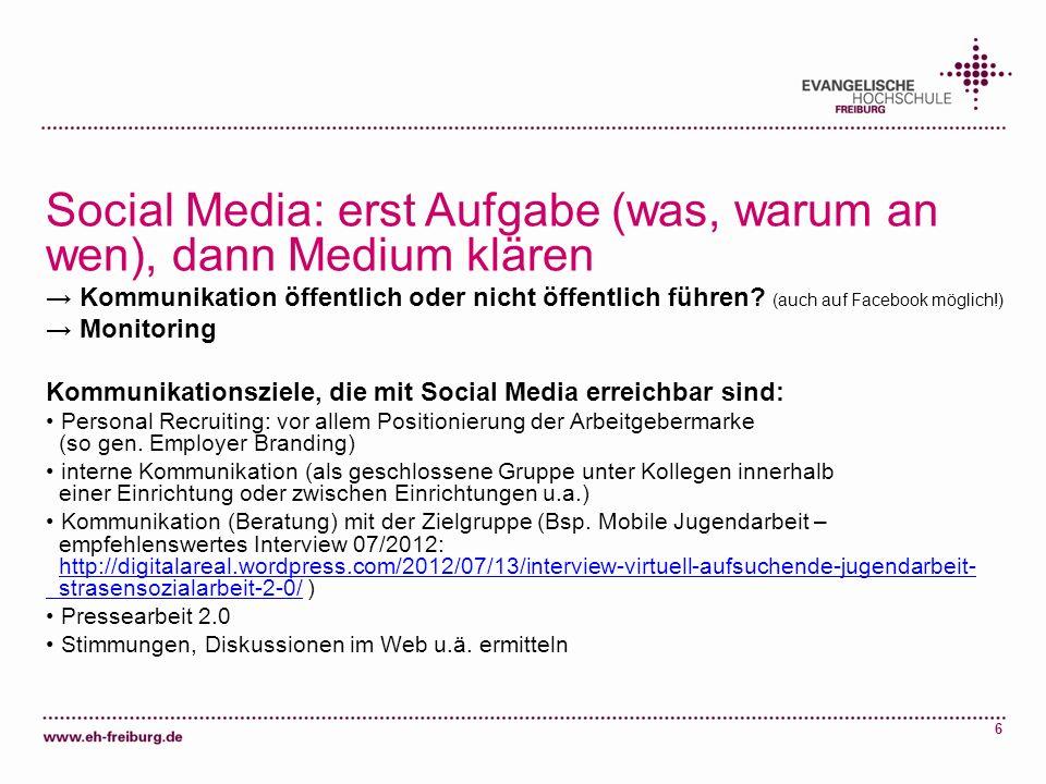 Social Media: erst Aufgabe (was, warum an wen), dann Medium klären