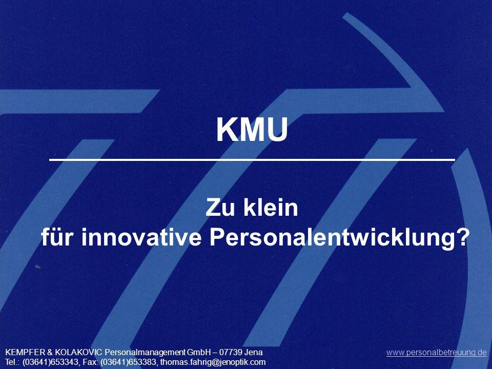 Zu klein für innovative Personalentwicklung