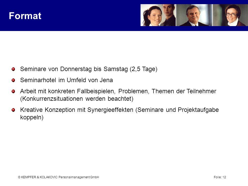 Format Seminare von Donnerstag bis Samstag (2,5 Tage)