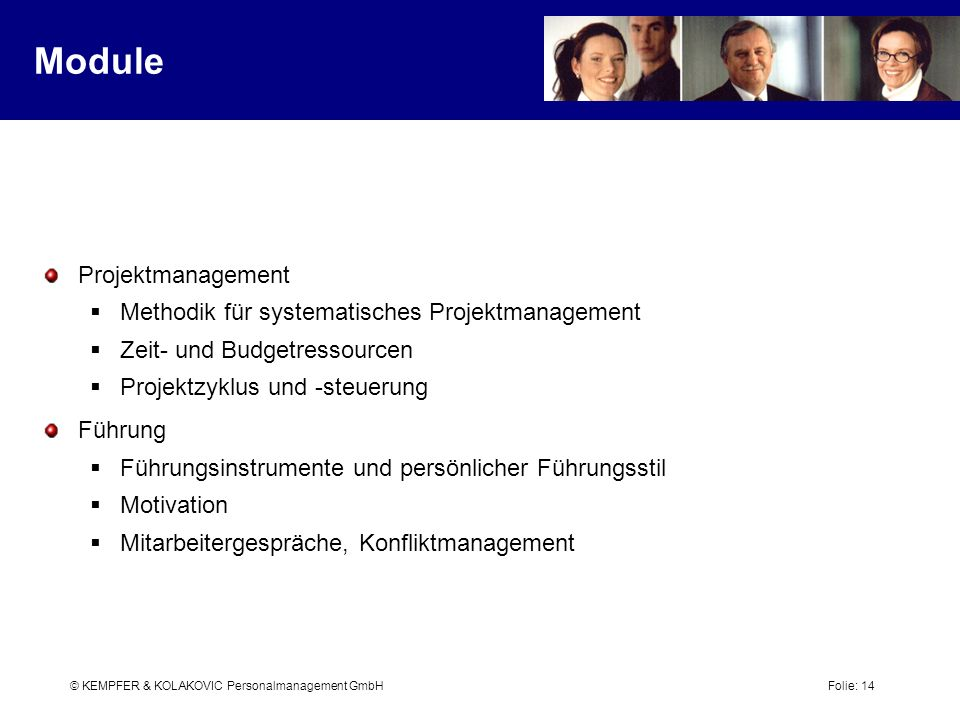 Module Projektmanagement Methodik für systematisches Projektmanagement