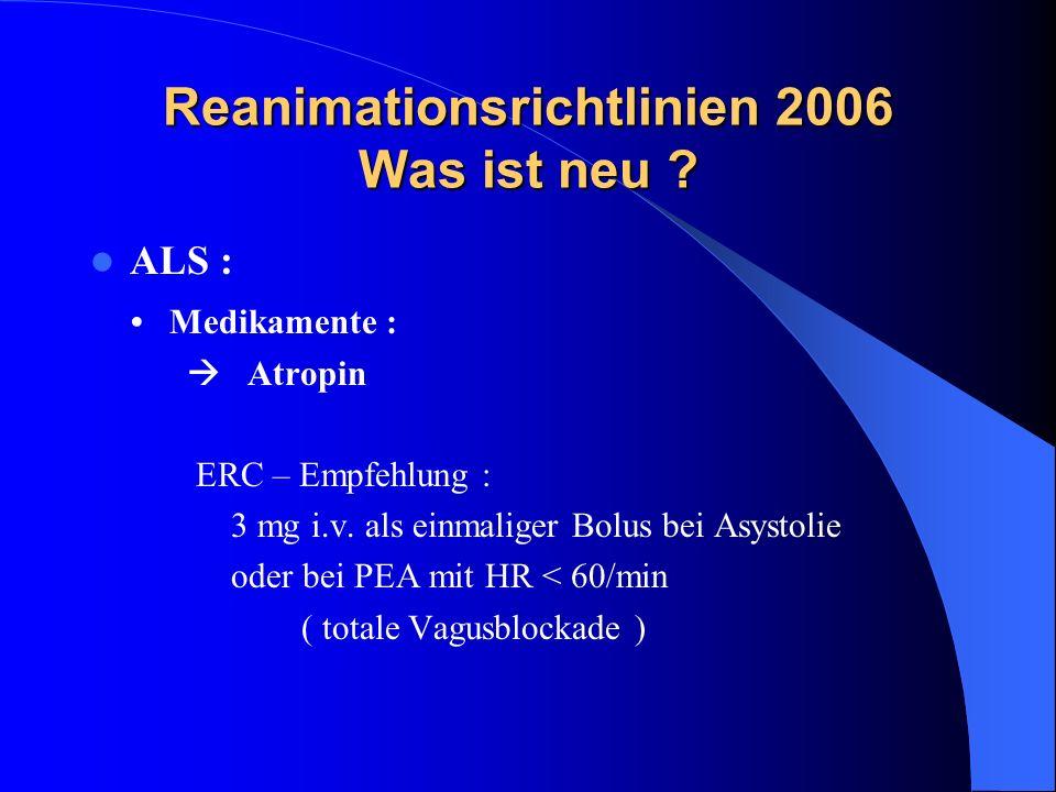 Reanimationsrichtlinien 2006 Was ist neu