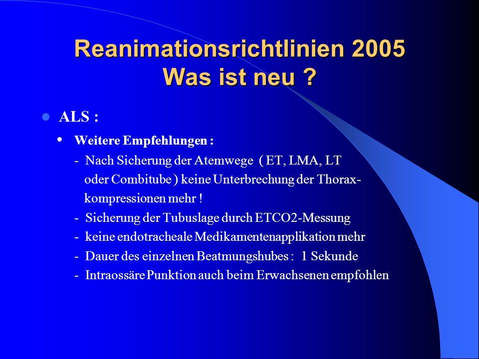 Reanimationsrichtlinien 2005 Was ist neu