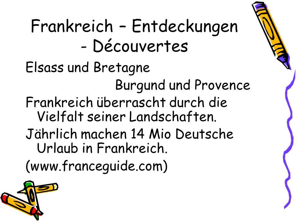 Frankreich – Entdeckungen - Découvertes