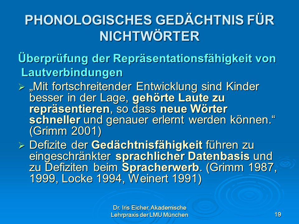 PHONOLOGISCHES GEDÄCHTNIS FÜR NICHTWÖRTER