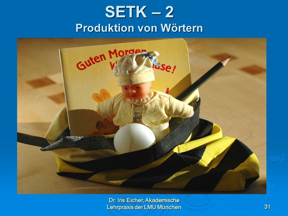 SETK – 2 Produktion von Wörtern