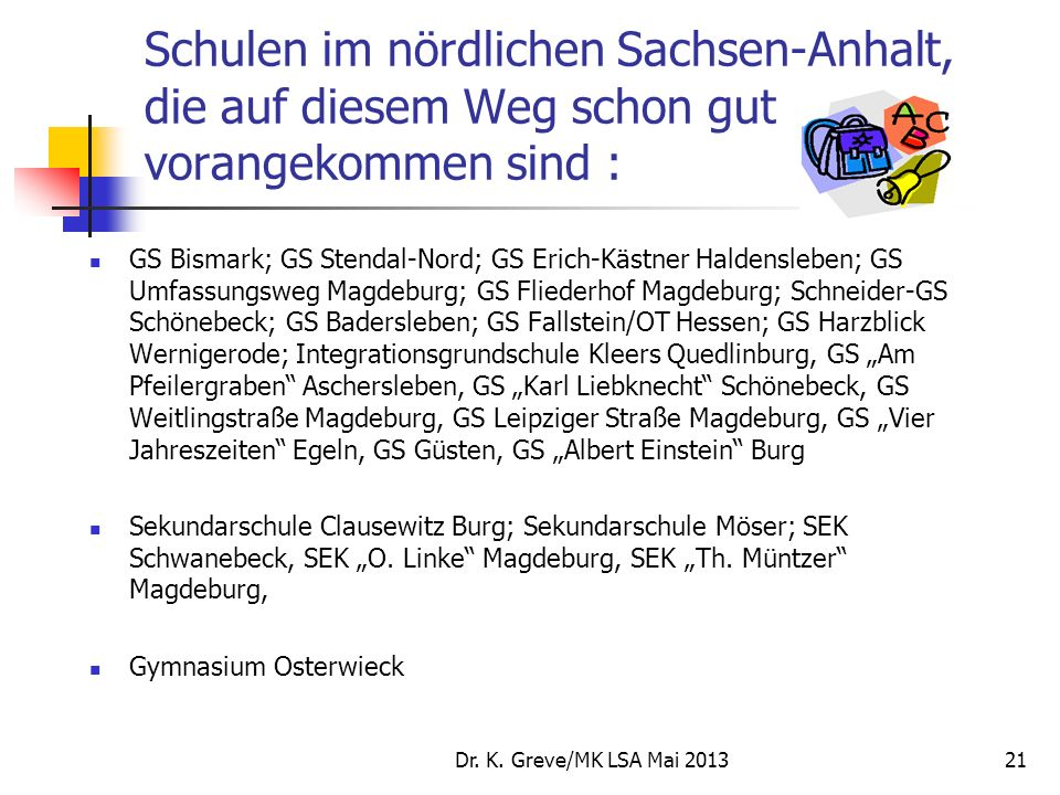 Schulen im nördlichen Sachsen-Anhalt, die auf diesem Weg schon gut vorangekommen sind :