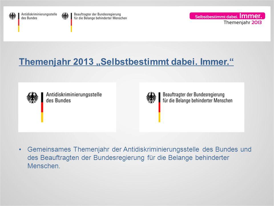 """Themenjahr 2013 """"Selbstbestimmt dabei. Immer."""