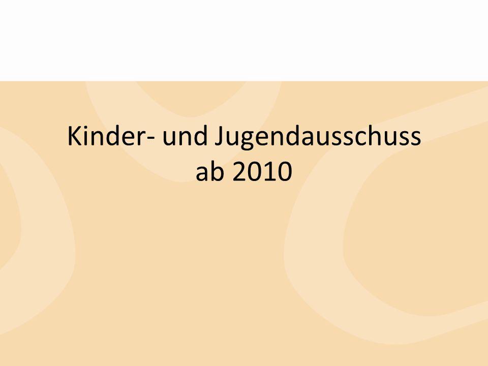 Kinder- und Jugendausschuss ab 2010