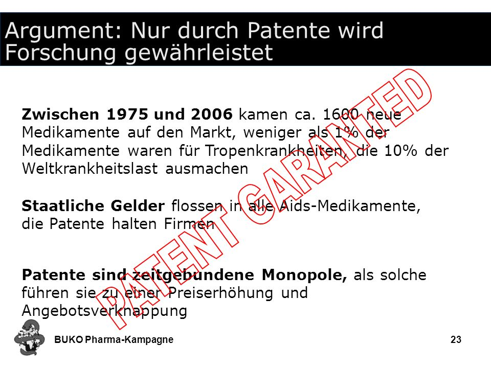Argument: Nur durch Patente wird Forschung gewährleistet