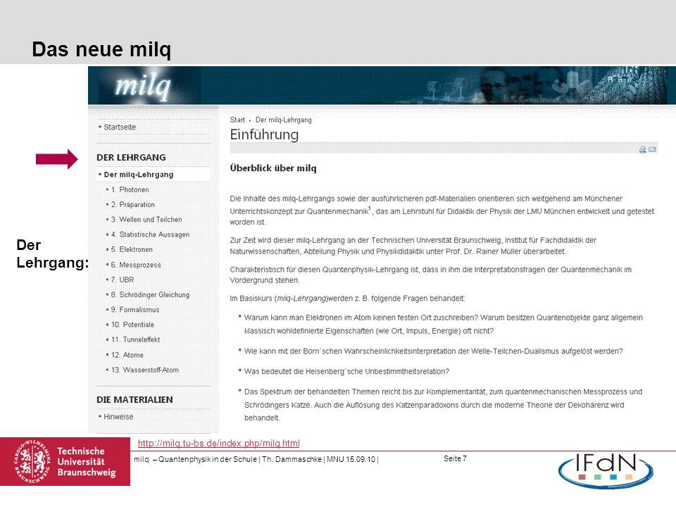 Das neue milq Der Lehrgang: http://milq.tu-bs.de/index.php/milq.html
