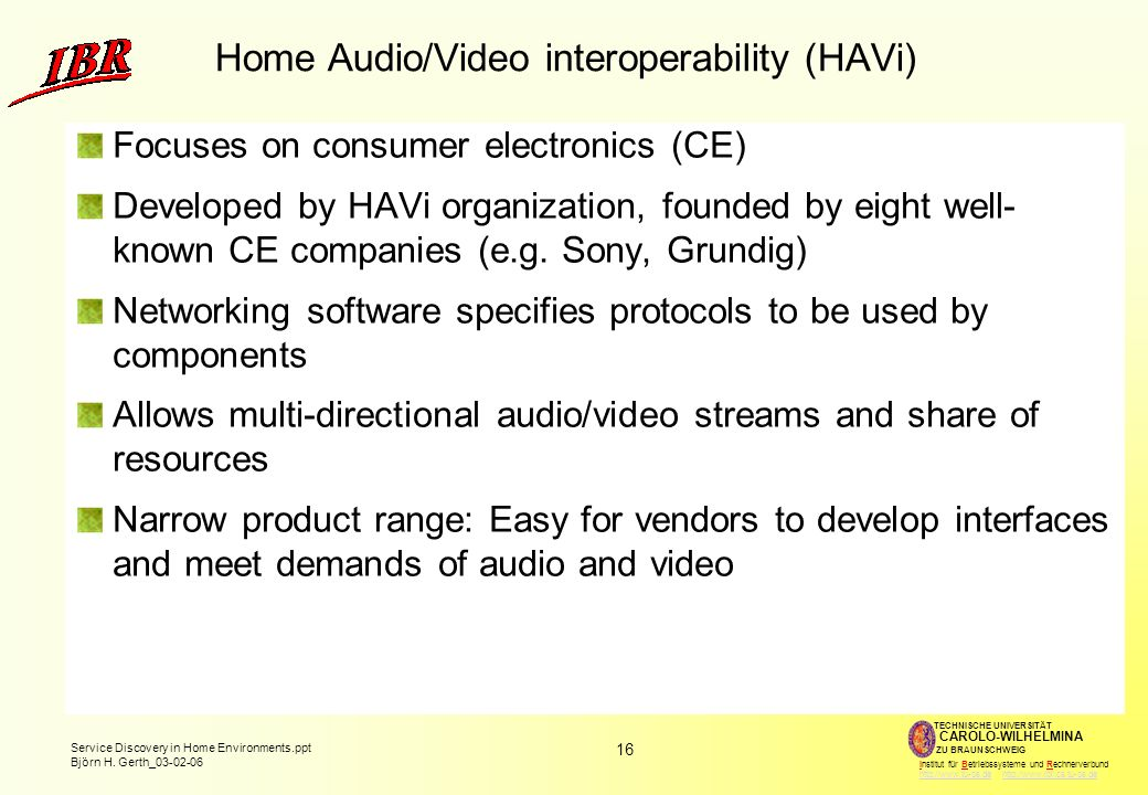 Home Audio/Video interoperability (HAVi)