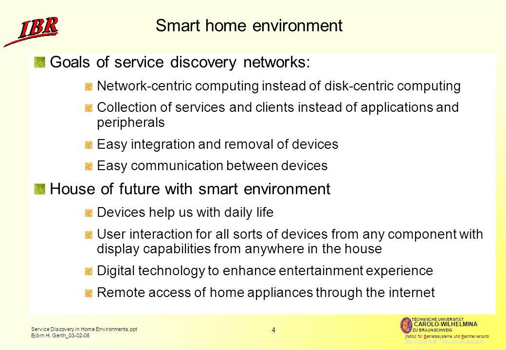 Smart home environment