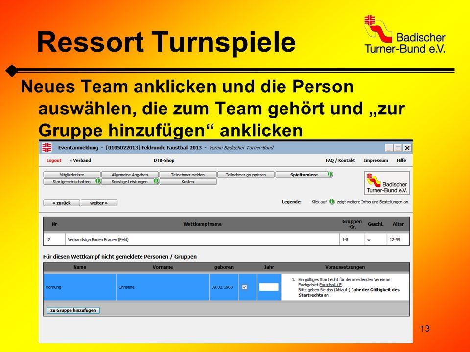 """Ressort Turnspiele Neues Team anklicken und die Person auswählen, die zum Team gehört und """"zur Gruppe hinzufügen anklicken."""