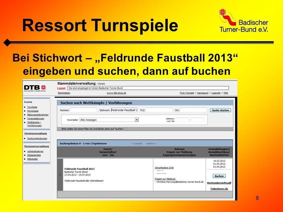"""Ressort Turnspiele Bei Stichwort – """"Feldrunde Faustball 2013 eingeben und suchen, dann auf buchen"""